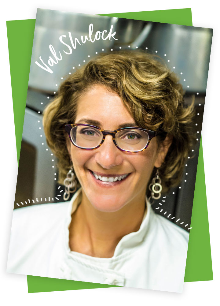 Val Shulock, chef/owner